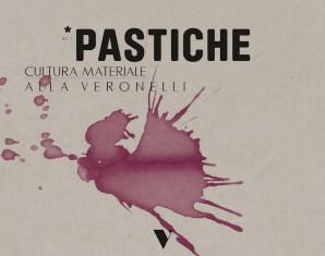Pastiche – Cultura materiale alla Veronelli
